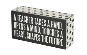 "polka dot trimmed box sign – ""a teacher shapes the future"""