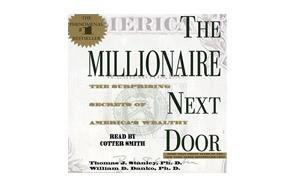 the millionaire next door the surprising secrets of america's rich