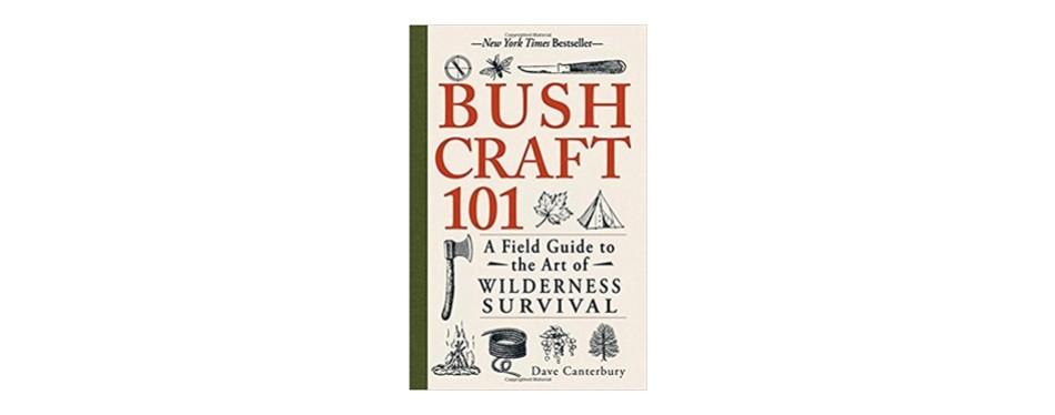 bushcraft 101 a field guide to the art of wilderness survival, dave canterbury