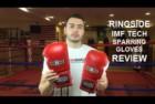 Ringside IMF Tech Pro Fight Gloves