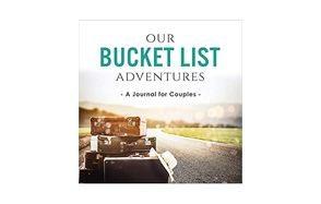 our bucket list adventures journal