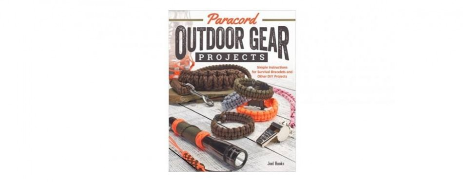 paracord outdoor gear projects simple instructions for survival bracelets and other diy projects, joel hooks