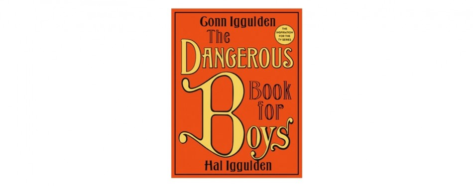 the dangerous book of boys
