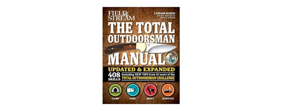 the total outdoorsman manual, t. edward nickens